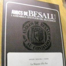 Libros de segunda mano: SEPARATA AMICS DE BESALU I ASSEMBLEA D'ESTUDIS DEL SEU COMTAT LA MAJESTAT D'EN BAS 1968 SANT ESTEVE. Lote 197586482