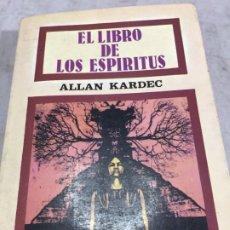 Libros de segunda mano: EL LIBRO DE LOS ESPÍRITUS, ALLAN KARDEC, VISIÓN LIBROS. 1979. Lote 197644240