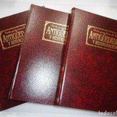 Libros de segunda mano: GUÍA PRÁCTICA DE LAS ANTIGÜEDADES Y RESTAURACIÓN(3 TOMOS) Y99467W. Lote 197656898