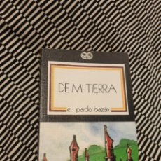 Libros de segunda mano: DE MI TIERRA, EMILIA PARDO BAZÁN. Lote 197691316