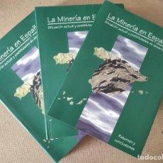 Livres d'occasion: LA MINERIA EN ESPAÑA. SITUACION ACTUAL Y POSIBILIDAD DE DESARROLLO. 2 TOMOS + RESUMEN Y CONCLUSIONES. Lote 197741517