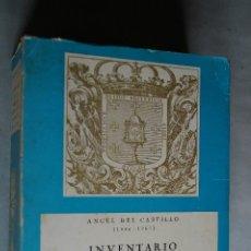 Libros de segunda mano: INVENTARIO DE LA RIQUEZA MONUMENTAL Y ARTISTICA DE GALICIA. ANGEL DEL CASTILLO (1886-1961). Lote 197827485