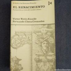 Livros em segunda mão: EL RENACIMIENTO - FORMACIÓN Y CRISIS DEL MODELO CLÁSICO - VICTOR NIETO ALCAIDE / F. CHECA CREMADES. Lote 210807341
