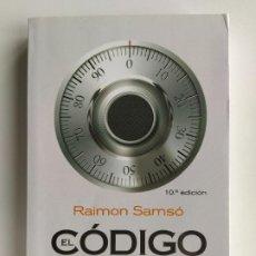 Libri di seconda mano: EL CÓDIGO DEL DINERO. CONQUISTA TU LIBERTAD FINANCIERA - RAIMON SAMSÓ - OBELISCO. Lote 218519741