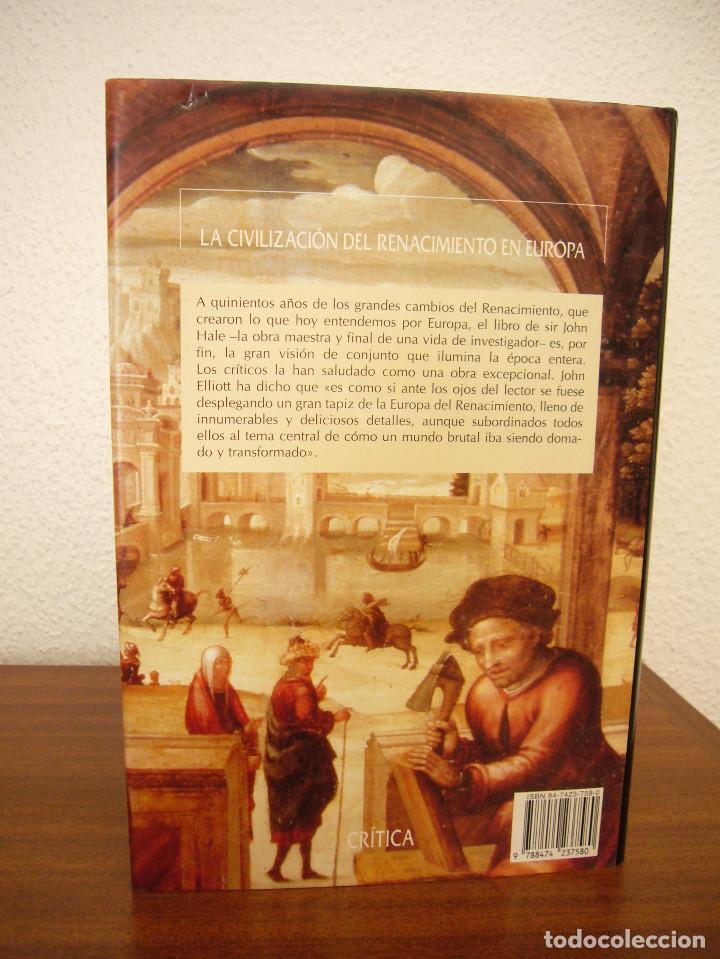 Libros de segunda mano: JOHN HALE: LA CIVILIZACIÓN DEL RENACIMIENTO EN EUROPA 1450-1620 (CRÍTICA, 1996) TAPA DURA. PERFECTO. - Foto 3 - 197904498