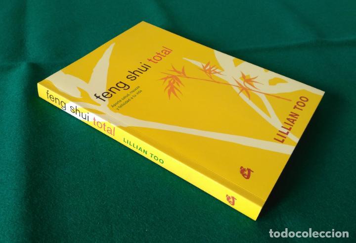 Libros de segunda mano: FENG SHUI TOTAL - LILLIAN TOO - EDICIONES GAIA - AÑO 2006 - SIN LEER - Foto 2 - 197907981