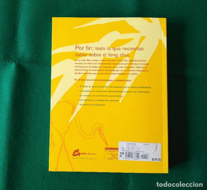Libros de segunda mano: FENG SHUI TOTAL - LILLIAN TOO - EDICIONES GAIA - AÑO 2006 - SIN LEER - Foto 3 - 197907981