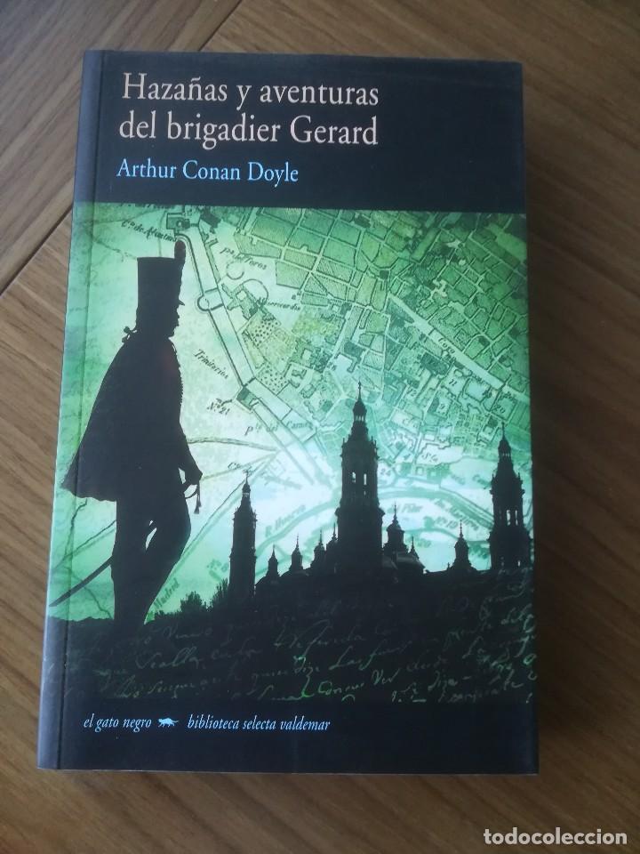 HAZAÑAS Y AVENTURAS DEL BRIGADIER GERARD ARTHUR CONAL DOYLE -ED.VALDEMAR 2007- (Libros de Segunda Mano - Historia - Otros)