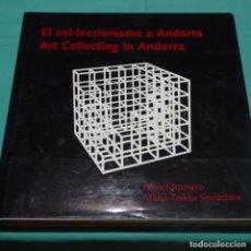 Libros de segunda mano: LIBRO EL COL-LECCIONISME A ANDORRA.TIRADA DE 2000.FERRAN ROMERO.236 PAG.. Lote 197965947
