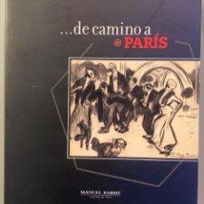 Libros de segunda mano: ... DE CAMINO A PARÍS. Lote 197715555