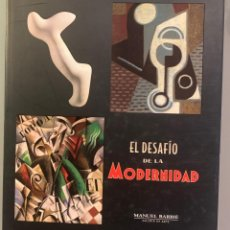 Libros de segunda mano: EL DESAFÍO DE LA MODERNIDAD. Lote 197715991