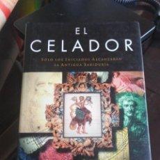Libros de segunda mano: EL CELADOR. SÓLO LOS INICIADOS ALCANZARÁN LA ANTIGUA SABIDURÍA - MARK HEDSEL . Lote 198181811