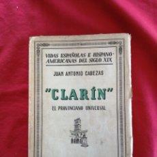 Libros de segunda mano: CLARIN. EL PROVINCIANO UNIVERSAL. JUAN ANTONIO CABEZAS. OVIEDO. ASTURIAS. Lote 222938547