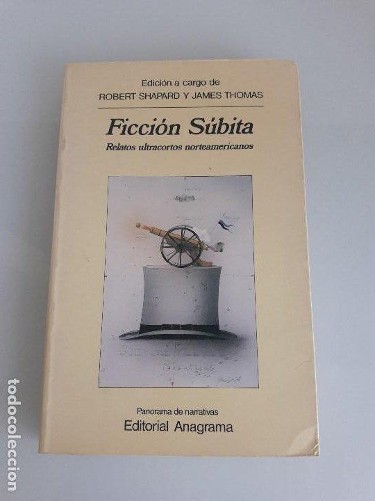 FICCIÓN SÚBITA - RELATOS ULTRACORTOS NORTEAMERICANOS - R. SHAPARD Y J. THOMAS - NARRATIVAS Nº 154 (Libros de Segunda Mano (posteriores a 1936) - Literatura - Otros)
