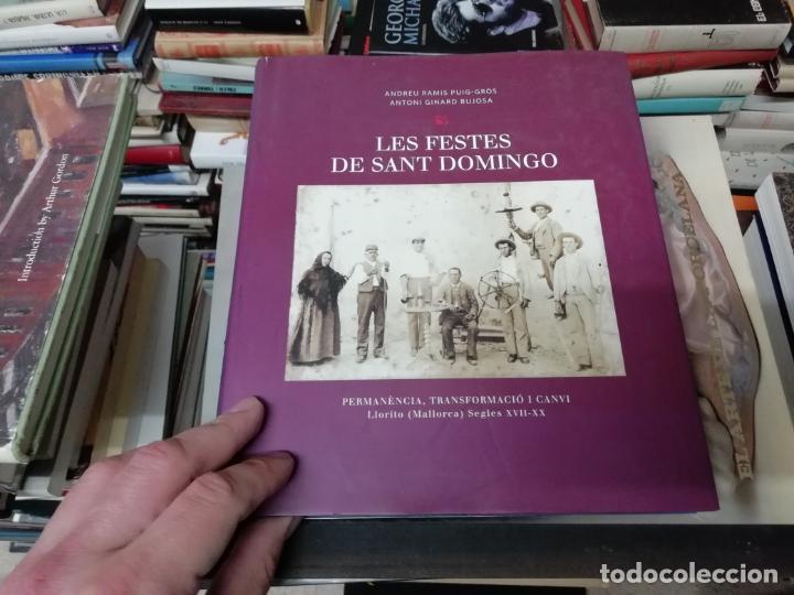 Libros de segunda mano: LES FESTES DE SANT DOMINGO.PERMANÈNCIA,TRANSFORMACIÓ I CANVI . LLORET ( MALLORCA ) SEGLES XVII-XX - Foto 2 - 198305791