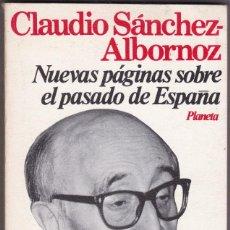 Libros de segunda mano: NUEVAS PÁGINAS SOBRE EL PASADO DE ESPAÑA, CLAUDIO SÁNCHEZ ALBORNOZ (1979). Lote 198325747
