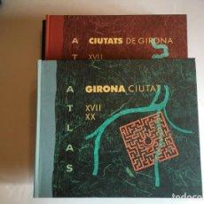 Libros de segunda mano: LIBRO ATLAS CIUTATS DE GIRONA FIGUERAS Y PROVINCIA CATALEG DE PLANOLS DE FORTIFICACIONS I CIUTAT. Lote 198326151