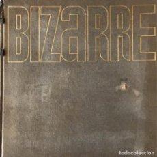Libros de segunda mano: BIZARRE. (COMPILED BY BARRY HUMPHRIES). Lote 198352302