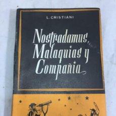 Libros de segunda mano: NOSTRADAMUS, MALAQUÍAS Y COMPAÑÍA L. CRISTIANI - STVDIVM 1957 INTONSO. Lote 198423436