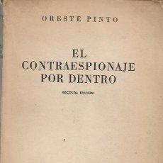 Libros de segunda mano: EL CONTRAESPIONAJE POR DENTRO, ORESTE PINTO. Lote 198570070