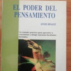 Libros de segunda mano: EL PODER DEL PENSAMIENTO - ANNIE BESANT. Lote 198583353