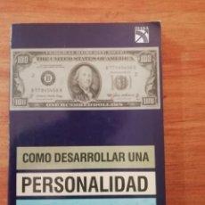 Libros de segunda mano: COMO DESARROLLAR UNA PERSONALIDAD DE UN MILLÓN DE DOLARES. Lote 198583402