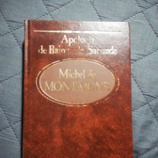 Libros de segunda mano: APOLOGÍA DE RAIMUNDO SABUNDE. MICHEL DE MONTAIGNE. Lote 198584682