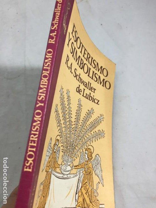 Libros de segunda mano: ESOTERISMO Y SIMBOLISMO. SCHWALLER DE LUBICZ. LIBRO TRADICION HERMETICA 1981 - Foto 2 - 198602691