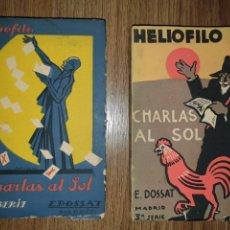 Libros de segunda mano: 2 LIBROS DE CHARLAS AL SOL. HELIOFILO . E. DOSSAT. MADRID. 1931.. Lote 198612115