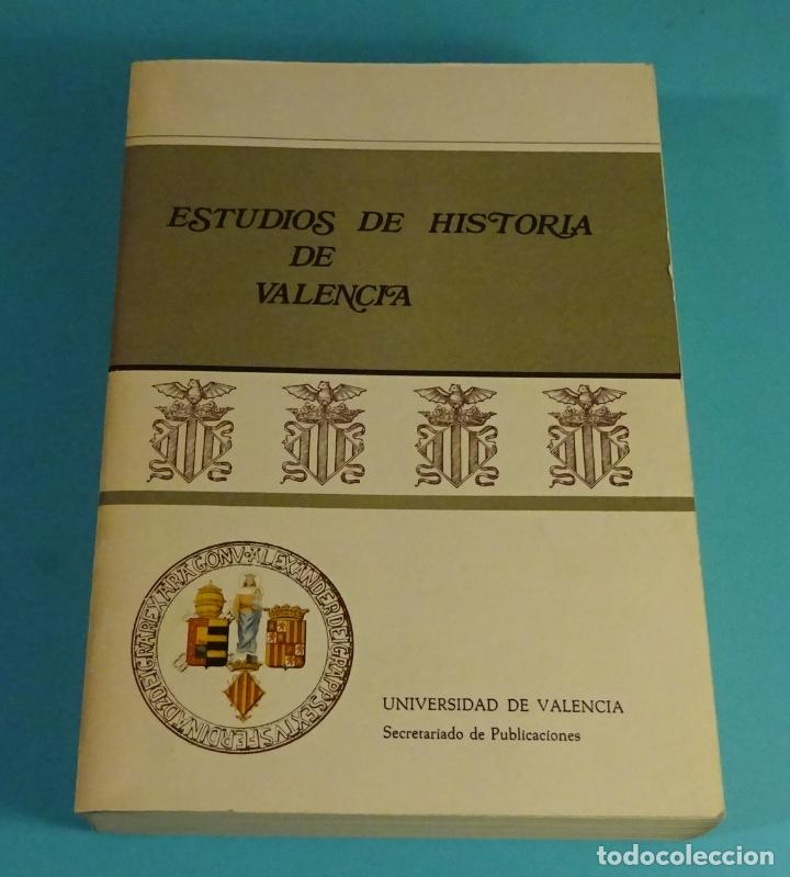 ESTUDIOS DE HISTORIA DE VALENCIA. UNIVERSIDAD DE VALENCIA (Libros de Segunda Mano - Historia - Otros)