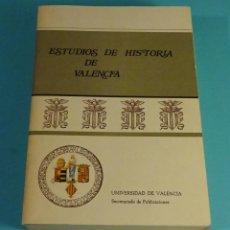Libros de segunda mano: ESTUDIOS DE HISTORIA DE VALENCIA. UNIVERSIDAD DE VALENCIA. Lote 198651180