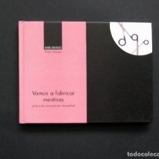 Libros de segunda mano: VAMOS A FABRICAR MENTIRAS – XANDRU FERNÁNDEZ / ILUSTRACIONES DE PABLO AMARGO - ÁMBITU 2004. Lote 198759631