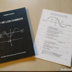 Libros de segunda mano: LEY DE LOS CAMBIOS - JORGE OTEIZA- TRIASTAN-DECHE. BUSCADÍSIMO.. Lote 198773192