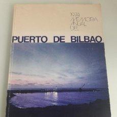 Livres d'occasion: PUERTO DE BILBAO - 1974 MEMORIA ANUAL - MINISTERIO DE OBRAS PÚBLICAS - 1975 - VIZCAYA. Lote 198790735