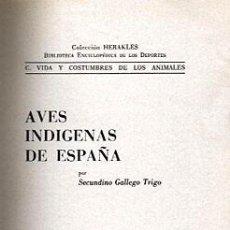 Libros de segunda mano: AVES INDIGENAS DE ESPAÑA. Lote 198832220