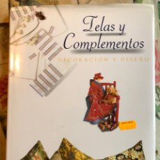 Libros de segunda mano: LIBRO TELAS Y COMPLEMENTOS. DECORACIÓN Y DISEÑO. ÁGATA 1998. Lote 198842038