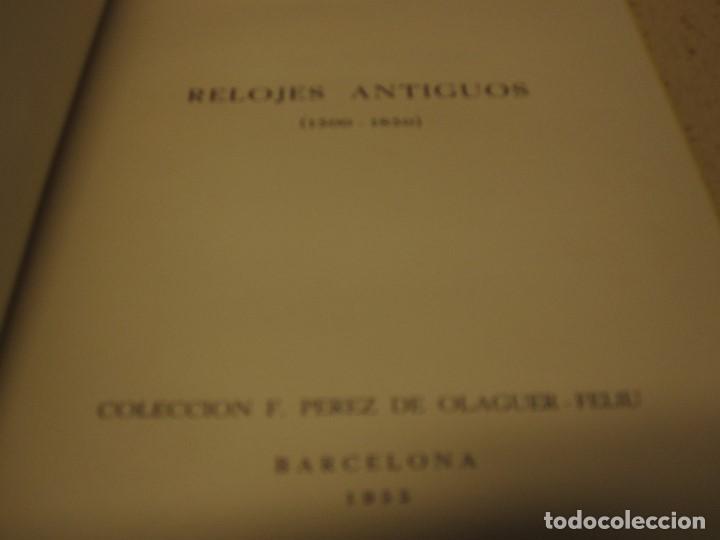 Libros de segunda mano: RELOJES ANTIGUOS 1500 1850 LUIS MONREAL Y TEJADA 1955 - Foto 2 - 198851445