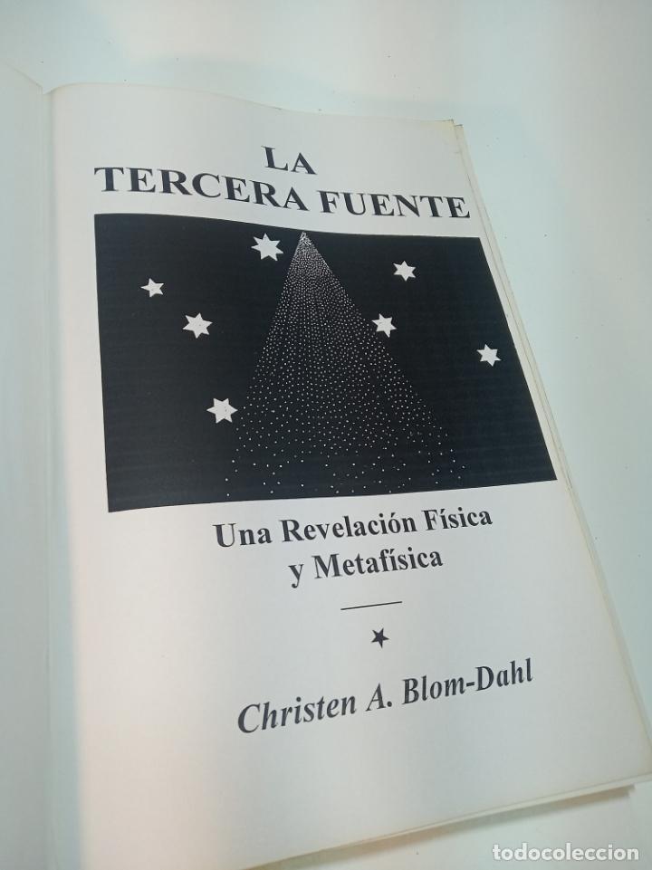 Libros de segunda mano: La tercera fuente. Una revelación física y metafísica. Christen A. Blom-Dahl. Rarísimo. - Foto 2 - 198943290