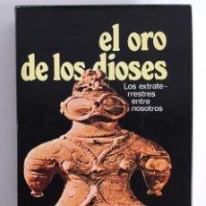 Libros de segunda mano: EL ORO DE LOS DIOSES / ERICH VON DÄNIKEN / EDICIONES MARTÍNEZ ROCA. Lote 198944316
