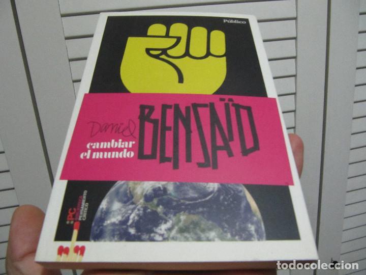 CAMBIAR EL MUNDO / DANIEL BENSAID / 2010 (Libros de Segunda Mano - Pensamiento - Otros)