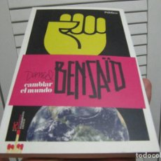 Libros de segunda mano: CAMBIAR EL MUNDO / DANIEL BENSAID / 2010. Lote 198960848