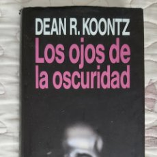 Libros de segunda mano: LIBRO LOS OJOS DE LA OSCURIDAD. Lote 199041686