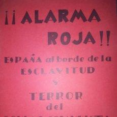 Libros de segunda mano: ALARMA ROJA ESPAÑA AL BODE DE LA ESCLAVITUD. Lote 199065410