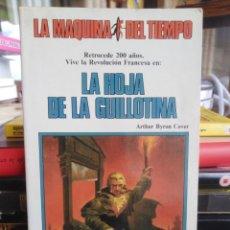Libros de segunda mano: LA HOJA DEL TIEMPO - LA HOJA DE LA GUILLOTINA - TIMUN MAS . Lote 199097931
