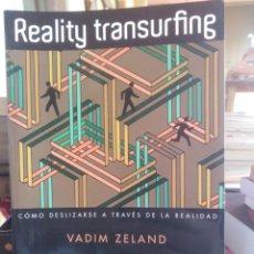 Livros em segunda mão: REALITY TRANSURFING - CÓMO DESLIZARSE A TRAVÉS DE LA REALIDAD - VADIM ZELAND . Lote 199110275