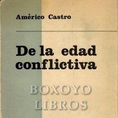 Libros de segunda mano: CASTRO, AMÉRICO. DE LA EDAD CONFLICTIVA I. EL DRAMA DE LA HONRA EN ESPAÑA Y EN LA LITERATURA. SEGUND. Lote 199127872