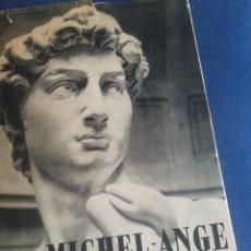 Libros de segunda mano: MIGUEL ANGEL POR LUC BENOIT 1941 MUY ILUSTRADO. Lote 199146456
