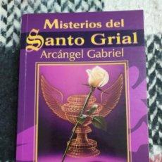 Libros de segunda mano: 2002. MISTERIOS DEL SANTO GRIAL. ARCÁNGEL GABRIEL. ELIZABETH CLARE PROPHET. . Lote 199168341