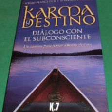 Libros de segunda mano: KARMA Y DESTINO - SERGIO PRANCVITCH Y WALKIRIA PALMIERI (LIBRO NUEVO). Lote 199199201