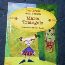 Libros de segunda mano: MARIA TRIANGULO. LINO BRAXE /ANA PONTÓN. EN GALLEGO. Lote 199263395